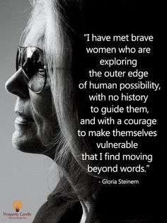 daily reminder that gloria steinem wanted to deny trans women a space in the feminist movement. I Look To You, Smash The Patriarchy, Brave Women, Beyond Words, Empowering Quotes, Equal Rights, Women In History, Powerful Women, Woman Quotes