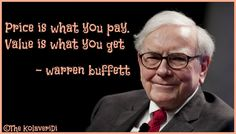 Price is what you pay. Value is what you get. warren buffett quote  #warrenbuffett #warrenbuffettquotes #kurttasche