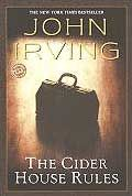The Cider House Rules by John Irving: Chapter One ? The Boy Who Belonged to St. Cloud?s In the hospital of the orphanage-the boys? division at St. Cloud?s, Maine-two nurses were in charge of naming the new babies and checking that their little penises were healing from the obligatory circumcision. In those...