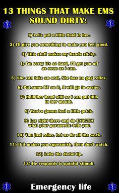13 Things that Make EMS Sound Dirty.