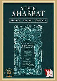 El Verdadero Israel De Yahweh Siddur Shabat Sefarad Hebreo Español Fonética Hebreos Oraciones En Hebreo Biblia Hebrea