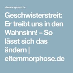 Geschwisterstreit: Er treibt uns in den Wahnsinn! – So lässt sich das ändern   elternmorphose.de