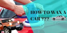 How to Wax Your Car: Give Your Car Royal Polish With These Tips  http://carpolishking.com/how-to-wax-your-car/  #HowtoWaxYourCar #CarWaxingTips