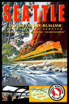 SEATTLE - Great Northern- EMPIRE BUILDER Retro Railroad Train Poster - From $23.00
