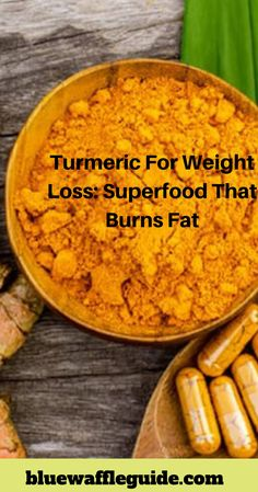 Turmeric for weight loss: Super food that burns fat  #weightloss #turmericforweightloss #turmeric #weightlossturmeric