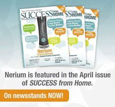 """Nerium AD Featured in Success from Home.. not ONCE but twice within it's first """"2"""" years in the industry! contact me to learn how you can be a part of this amazing company n it's history! www.4cherylis.nerium.com"""