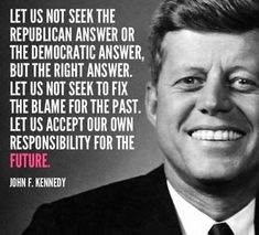 Jfk Quotes, Kennedy Quotes, Quotable Quotes, Wisdom Quotes, Quotes To Live By, Hatred Quotes, Integrity Quotes, Profound Quotes, Truth Quotes