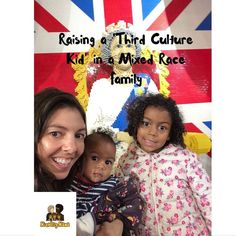 A third culture kid raised in a mixed race family has experiences that span continents, various languages and the world view of a global citizen.