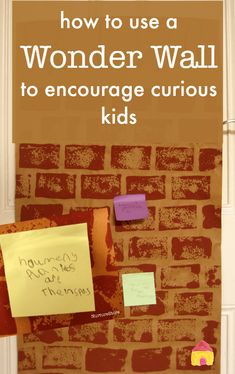 How to use a Wonder Wall to encourage kids' questions :: classroom organisation