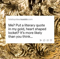 What Makes Me Me, Literary Quotes, Heart Shapes, Thinking Of You, Thats Not My, How To Make, Thinking About You, Literature Quotes, Literary Tattoos