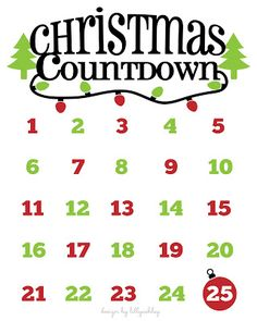 Christmas Countdown freebie printable...Print and hang on fridge, mark the days with a magnet!