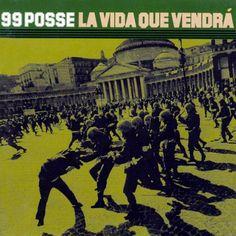 Risultati immagini per 99 posse la vida que vendra album