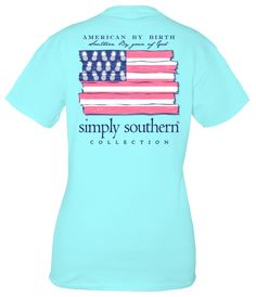 Classic short sleeve T-shirt by Simply Southern - American by Birth, Southern by the Grace of God Simple Southern Shirts, Southern Outfits, Preppy Southern, Shirt Shop, T Shirt, Tees For Women, Trendy Tops, Cute Shirts, Shirt Style