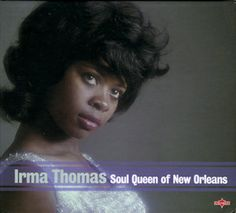 Soul Queen Of New Orleans ( 2 CD Set ): 2011 two CD collection from the influential Soul vocalist. 30 tracks including studio, demo and live recordings. Irma Thomas, Jazz Festival, Crescent City, Rhythm And Blues, Soul Music, New Orleans, Cool Things To Buy, Celebs, Singer