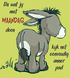 Monday Humor, Monday Quotes, Daily Quotes, Good Morning Wishes, Day Wishes, Morning Messages, Afrikaanse Quotes, Goeie Nag, Goeie More