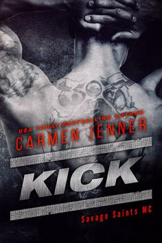 BookLover Sue: Cover Reveal - Kick (Savage Saints MC by Carmen Jenner. Love Book, Book 1, Savage, Dark Romance, Wicked Book, Good Books, My Books, Books New Releases, Book Review Blogs