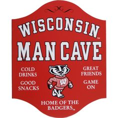 I guess this will be necessary - Northwest Gifts - Wisconsin Badgers Man Cave Sign
