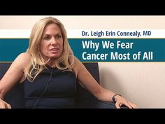 Why Most People Have a Fear of Cancer - Dr. Leigh Erin Connealy - YouTube