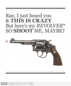 Shoot Me MAYBE?