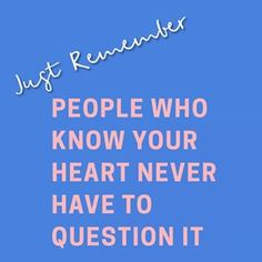 Just remember: people who know your heart never have to question it. #MirandaDooleyMFT #MentalHealth #Counseling #westlakehighschool #andersonhighschool #mccallumhighschool #westwoodhighschool #austinhighschool #AustinTexas #AustinTX #Austin #Austin360 #Austin512 #TexasForever #IgAustinTexas #ATX #ATXdomain #ATXhealth #Longhorns #utexas #texasExs #theuniversityoftexas #hookem #hookemhorns #texaslonghorns #do512 #512 #365thingsaustin Westwood High School, Austin High School, Westlake High School, Heart Never, Texas Forever, Knowing You, Photo And Video, Words, Longhorns