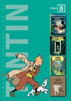 """The Adventures of Tintin Volume 8: The Castafiore Emerald / Flight 714 to Sydney / Tintin and the Picaros / Tintin and Alph Art"" by Herge"