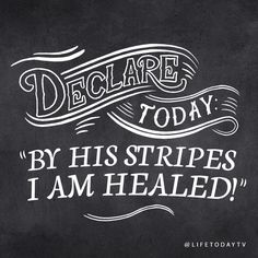 By His stripes I AM healed!