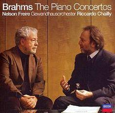 7/10/2013. Brahms: Piano Concerto No 1, Riccardo Chailly, Nelson Freire (2007).