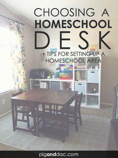 Choosing a homeschool desk, plus tips for setting up a homeschool area!