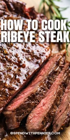 This Ribeye Steak recipe shows the perfect way to cook a steak! Whether you prefer rare, medium, or well-done, this recipe will show you how to cook them to perfection! #spendwithpennies #ribeyesteak #recipe #roasted #grilled Beef Ribeye Steak Recipe, Ribeye Steak In Oven, Grilled Steak Recipes, Grilling Recipes, Meat Recipes, Dinner Recipes, Cooking Recipes, Healthy Recipes, Cooking Tips