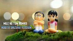 Mile Ho Tum Humko - Nobita Shizuka Version