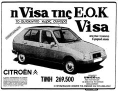 Cιtroen Visa, 1979 Old Advertisements, Advertising, Vintage Ads, Posters, History, Greece, Historia, Old Ads, Vintage Advertisements