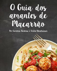 O Guia dos Amantes de Macarrão  Projeto gráfico de livro de receitas desenvolvido por Carolina Barbosa e Giulia Wedhausen para a disciplina de Tipografia Aplicada no curso de Design UFSC.