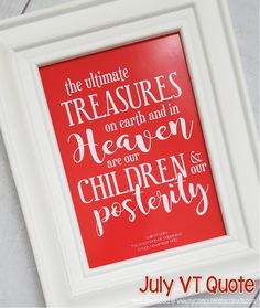 Printable Visiting Teaching Handout, QUOTE for July! Great series, come download them all! Great for Relief Society Bulletin Boards too! RS Bulletin Board Ideas, VT #mycomputerismycanvas