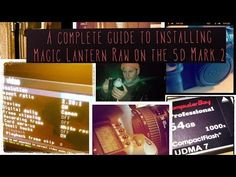 ▶ Complete Guide To Installing Magic Lantern Raw On the 5d - YouTube