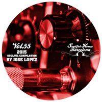 VOL 55. SOULFUL HOUSE COMPILATION BY JOSE LOPEZ - BARCELONA. by JOSE LOPEZ on SoundCloud