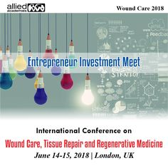 Wound Care Conference: The world's largest Tissue Science Conference and Dermatology Conference Gathering for the Research Community, Join the Regenerative Medicine Conference at London, UK Regenerative Medicine, Wound Care, Investors, Conference, Countries, Entrepreneur, Innovation, Meet, Science