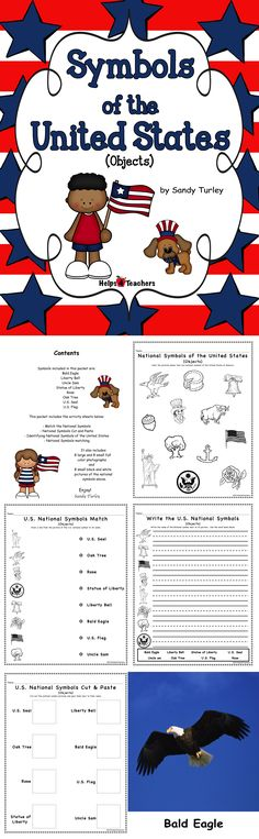 $ AWESOME!  This packet includes the 4 activity sheets: Match the National Symbols, National Symbols Cut and Paste, Identifying National Symbols of the United States  and National Symbols matching  It also includes:  8 large and 8 small full color photographs and 8 small black and white pictures of the national these national symbols:  Bald Eagle Liberty Bell Uncle Sam Statue of Liberty Rose Oak Tree U.S. Seal U.S. Flag