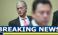 Massive News Out Of The FBI – Trey Gowdy Has Finally Done It ...