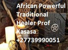 Powerful Traditional Herbalist Psychic Healer Prof Kasasa +27739990051  POWERFUL LOVE SPELLS, REVENGE OF THE RAVEN CURSE, BREAK UP SPELLS, DO LOVE SPELLS WORK, MAGIC SPELLS, PROTECTION SPELLS, CURSE REMOVAL, REMOVE NEGATIVE ENERGY, REMOVING CURSE SPELLS, WITCH DOCTOR,  SPIRITUAL CLEANSING, AFRICAN WITCHCRAFT, HEALERS, HEALING,  HEX REMOVAL,
