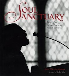 Soul Sanctuary: Images of the African American Worship Experience by Jason Miccolo Johnson 0821257900 9780821257906 Bedroom Storage For Small Rooms, Coffee Table Inspiration, Art Book Fair, Spiritual Dimensions, Gordon Parks, Black Church, African American Art, Coffee Table Books, Vintage Coffee