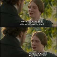 ..Jane Eyre: [trying to pull away] I am a free human being with an independent will, which I now exert to leave you. Rochester: Then let your will decide your destiny. I offer you my hand, my heart. Jane, I ask you to pass through life at my side. You are my equal, my likeness... Will you marry me? Jane Eyre: Are you mocking me? Rochester: Do you doubt me? Jane Eyre: Entirely. - Jane Eyre (2011) #charlottebronte #caryfukunaga