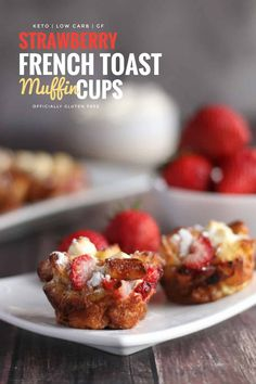These Gluten Free & Keto Strawberry French Toast Cups are a Tasty Breakfast Made with Low Carb Fathead Dough, Strawberries and Cream Cheese. They're a Perfect Easy Keto Breakfast or Brunch For Easter or Mother's Day. Baker Recipes, Muffin Recipes, Diet Recipes, Diet Desserts, Keto Snacks, Brunch Recipes, Healthy Snacks, Breakfast Recipes, Recipies