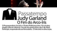 Ganhe bilhetes para assistir amanhã ao novo musical de Filipe La Féria: http://www.propagandistasocial.com/2012/04/03/passatempo-judy-garland-o-fim-do-arco-iris/