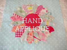 Very detailed tutorial on hand appliques