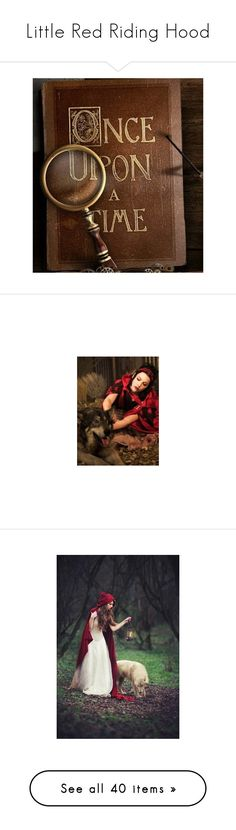 """""""Little Red Riding Hood"""" by auntmidnight ❤ liked on Polyvore featuring backgrounds, animals, pictures, photos, red, people, models, food, pics and tops"""