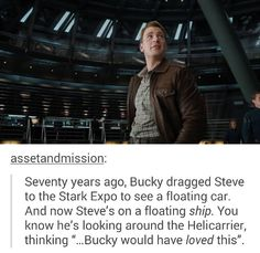 """Bucky would have loved this."" --- Why!? Why are you doing this to me? Are you trying to permanently pull out my heart!!!"