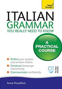 [EBook] Italian Grammar You Really Need to Know: Teach Yourself (Teach Yourself Language Reference) Author Anna Proudfoot, Italian Verbs, Italian Grammar, Italian Vocabulary, Italian Language, Got Books, Books To Read, Grammar Practice, Learning Italian, What To Read