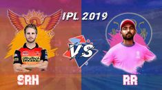 SRH vs RR Live Streaming, Rajasthan vs Hyderabad Live Online Free. Rajasthan Royals vs Sunrisers Hyderabad Live Stream (29 March 2019). Sunrisers vs Royals Live Streaming Free Online IPL Season 12. SRH vs RR 2019 Playing 11 for Fantasy League Ipl Live, Fantasy League, David Warner, Sports Channel, Live Matches, Match Highlights, Who Will Win, Season 12