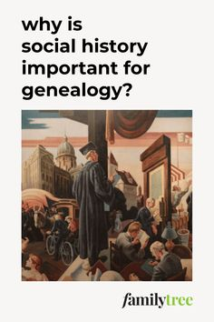 Use these tips and records to study the social history that informed your ancestor's daily life and decisions, such as the economy, disease, and weather.