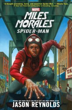 Miles Morales: Spider-Man (A Marvel YA Novel) by Jason Reynolds 9781484787489 Ultimate Spider Man, Ultimate Marvel, Ya Books, Good Books, Comic Books, Comic Art, Free Epub, Free Download, Gi Joe